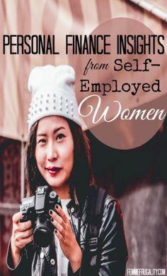 Personal Finance Insights from Self-Employed Women #WMWeek17 @femmefrugality  https://www.womensmoney.org/blog/personal-finance-insights-from-self-employed-women-wmweek17-femmefrugality