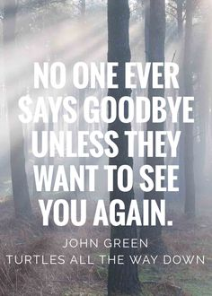 That is why I try and tell some people bye bc I don't want to see them again EVER! Truth hurts.