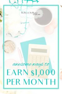 Great opportunities to earn $1,000 per month on a schedule you choose.