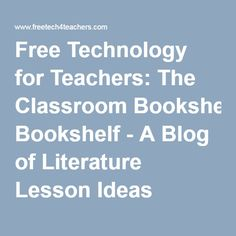 26 best education technology images on pinterest evans parenting free technology for teachers the classroom bookshelf a blog of literature lesson ideas fandeluxe Choice Image