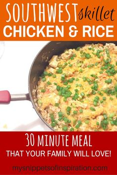 This southwest skillet chicken and rice dish will blow you away with ease and taste! Your family will love it!