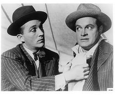 Bing Crosby and Bob Hope. Classic. Funny. Disgustingly talented. Friends. Perfect.