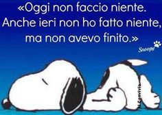vintage & co Snoopy Quotes, Italian Language, Learning Italian, Work Quotes, Illustrations, Friends Forever, Really Funny, Make You Smile, Funny Photos