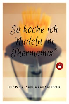 So koche ich Nudeln im Thermomix So I cook noodles in Thermomix – For pasta, spaghetti, pasta Thermomix Spaghetti, Spaghetti Recipes, Pasta Spaghetti, Thermomix Party, Healthy Cooking, Cooking Tips, Cream Pasta, Parmesan Sauce, Pizza Logo