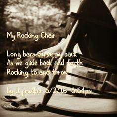 My Rocking Chair a haiku by d.j.rucker