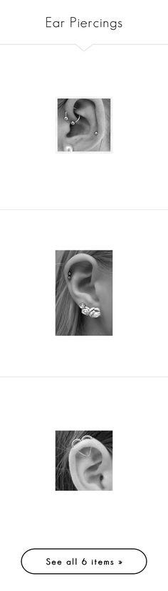 """Ear Piercings"" by dark-emo-kitty ❤ liked on Polyvore featuring piercings, accessories, earrings, jewelry, tattoos and piercings and earring jewelry"