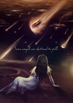 Beautiful... Some angels are destined to fall #Fallen Aranel B.