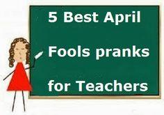 Good April Fools Pranks for Teachers -   More at > http://www.bestaprilfoolspranks.com/2014/03/April-fools-pranks-for-teacher.html#.Uzb0m6jIYfQ