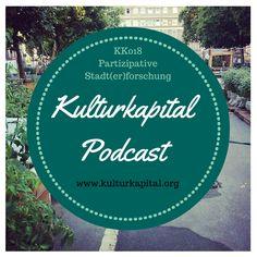 KK018 Partizipative Stadt(er)forschung: Tine Nowak unterhält sich im Kulturkapital-Podcast  mit Franziska Mucha (Historisches Museum Frankfurt).
