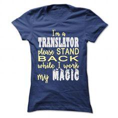 I AM A TRANSLATOR T Shirts, Hoodies. Get it now ==► https://www.sunfrog.com/LifeStyle/I-AM-A-TRANSLATOR-NavyBlue-Ladies.html?41382