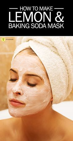 How To Make Lemon And Baking Soda Mask? If you are used to staying out in the sun and the dirt every day, a face mask is just the thing you need to clean your face. – Das schönste Make-up Baking Soda Mask, Baking Soda Shampoo, Baking Soda Uses, Baking Soda And Lemon, Diy Beauty Hacks, Beauty Advice, Hair Secrets, Homemade Face Masks, Tips Belleza