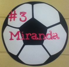 Made with my Cricut for all the girls on my daughters Soccer team -decorated locker room .
