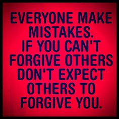 Everyone Makes Mistakes, Philosophical Quotes, Dont Expect, Forgiving Yourself, Making Mistakes, Inner Peace, Forgiveness, Humor, Words