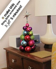 Make a vintage style ornament tree in five minutes. Sooo cute
