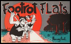Footrot Flats Volume Murray Ball New Zealand's best comic strip about a farm really deserves more attention from comic fans. Footrot Flats, New Zealand Houses, Who People, Kiwiana, Animated Cartoons, South Pacific, A Comics, Paperback Books, Comic Strips