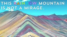 This rainbow mountain is not a mirage and is a must-visit spot.