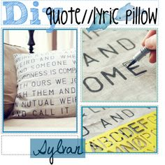 """""""DIY Quote//Lyric Pillow"""" by the-awful-nerds on Polyvore"""