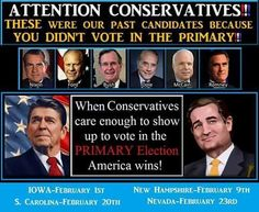 Conservatives we must vote in the primary and get true conservatives on the ticket from the top down! #TedCruz2016