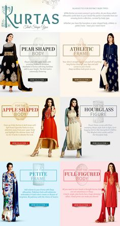 Shop for Salwar Kameez and Kurtas as per your figure. Choose from Straight fits for Full bodied, Pakistani style for Petite body, Empire cuts, Abaya style for Hourglass figure and also for Apple shape, Pear shape and more.