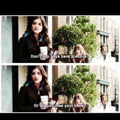 Favorite pll quote ever!