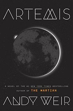 Artemis by Andy Weir ~ review