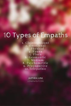 What type of empath are you? Here's a really handy list ... (click for more elaboration)   #empath Empath Abilities, Psychic Abilities, Infj, Tarot, Usui Reiki, Intuitive Empath, Empath Traits, Empath Types, Psychic Empath