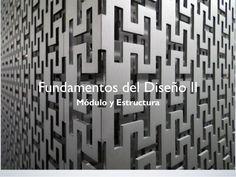 Fundamentos del Diseño II Módulo y Estructura