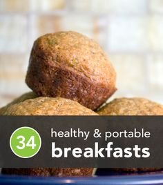 Healthy and portable breakfast ideas