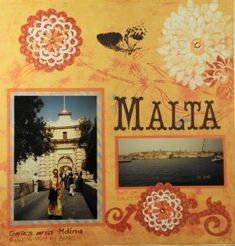 Malta Cruise Travel scrapbook page with Flowers from Cricut's Storybook