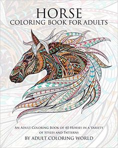 Amazon.com: Horse Coloring Book For Adults: An Adult Coloring Book of 40 Horses…