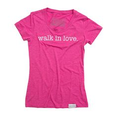 Type super awesome things here about walk in love. and then click share! walk in love. Fuchsia Women's T-Shirt #walkinlove #iwearwalkinlove