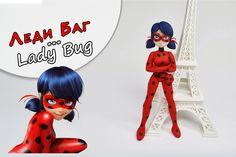 Фигурка Леди Баг  Lady Bug - ПОЛИМЕРНАЯ ГЛИНА - МАСТЕР КЛАСС: Polymer C...