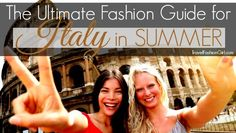 Wondering what to wear in Italy in Summer? We've got the ultimate fashion guide for you! Find out what 8 Italian fashion bloggers recommend you wear on your trip to Italy!