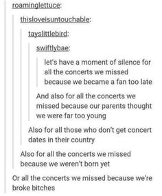 all the concerts we missed because our parents think the area is too dangerous