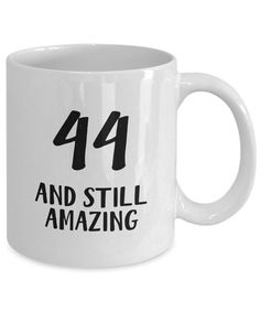 Birthday Mug for Men and Women, Gift for Birthday, Birthday Mug, 44 Year Old Birthday Gifts 41st Birthday, Birthday Mug, Gifts In A Mug, Gifts For Mom, Mugs For Men, Mom Mug, Mother Day Gifts, Cute Gifts, Cool Designs