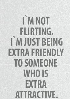 flirting quotes goodreads quotes about love friends love