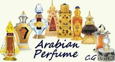 * Having lived in the Middle East, I just just want to share my love for Arabian Perfumes..... C.G. *
