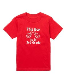 This Red 'This Boy Is in 3rd Grade' Short-Sleeve Tee - Kids & Tween by Beary Basics is perfect! #zulilyfinds