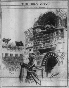 """Patrick Chovanec on Twitter: """"Nov 18, 1917 - Chicago Tribune depicts British campaign to capture Jerusalem as saving Christianity from the Turks #100yearsago https://t.co/8GRh5kX7mh"""""""