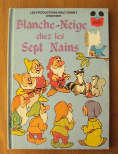 Vintage French Childrens Book - Walt Disney's Blanche Neige Chez Les Sept Nains (1979)-- because I love french and fairytales.