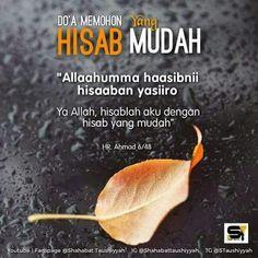 Ilmu & Amal: Doa memohon hisab yang mudah Islamic Love Quotes, Muslim Quotes, Islamic Inspirational Quotes, Hijrah Islam, Doa Islam, Quran Quotes, Faith Quotes, Qoutes, Reminder Quotes