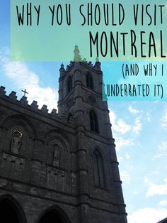Why You Should Visit Montreal (And Why I Underrated It) *************************************************** Canada 150 | Things to do in Canada | Things to do in summer | Canada bucket list  | Best things to do in Canada | Canada bucket list | Montreal Canada | Montreal travel | Montreal things to do
