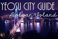 Yeosu City Guide - Dolsan Island