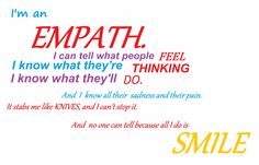"""This is a little too """"oh woe is me"""" but it can be very true depending on the sensitivity of the empath in question."""