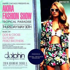 Akira Tropical Paradise Fashion Show. May 30th 2013