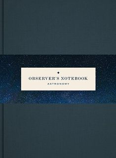 bfee4473d6d Observer s Notebook  Astronomy by Princeton Architectural Press (English)
