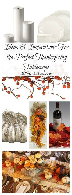 Ideas & Inspirations For The Perfect Thanksgiving Tablescape