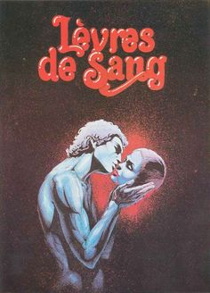 ips of Blood (1975) Directed by Jean Rollin