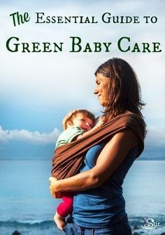 A MUST PIN if you're trying to raise green kids! http://thestir.cafemom.com/baby/171477/the_ultimate_nontoxic_baby_guide?utm_medium=sm&utm_source=pinterest&utm_content=thestir&newsletter