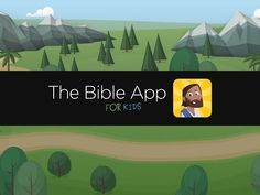 The Bible App for Kids. Would like to download this when I have time to sign into my Google Acct 1st (required)
